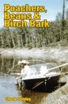Poachers Beans And Birch Bark