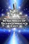 In Search Of Schrdingers Cat