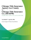 Chicago Title Insurance Agency Lee County V Chicago Title Insurance Co