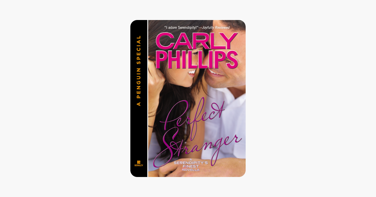 Perfect Stranger (Novella) (Serendipity series)