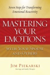 Mastering Your Emotions With Your Spouse And Others