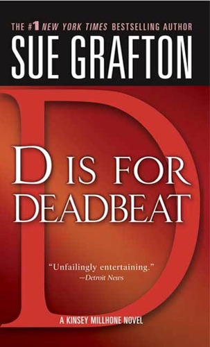 Sue Grafton - D Is for Deadbeat
