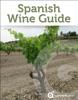 Spanish Wine Guide (Wines of Spain)