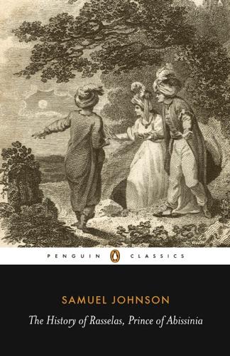 Samuel Johnson & Paul Goring - The History of Rasselas, Prince of Abissinia