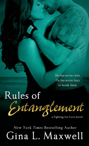 Gina L. Maxwell - Rules of Entanglement