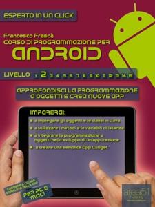 Corso di programmazione per Android da Francesco Frascà