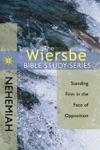The Wiersbe Bible Study Series Nehemiah