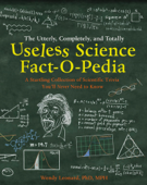 The Utterly, Completely, and Totally Useless Science Fact-o-pedia