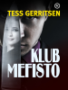 Klub Mefisto - Tess Gerritsen