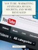 YouTube- Marketing Stategies, Rules, Secrets and More Revealed