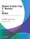 101494 Matter Estate Clay T Beesley V Helen