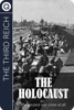 The Third Reich: The Holocaust