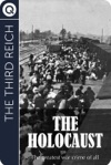 The Third Reich The Holocaust