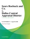Sears Roebuck And Co V Dallas Central Appraisal District