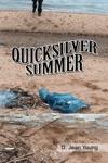 Quicksilver Summer