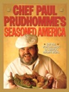Chef Paul Prudhommes Seasoned America