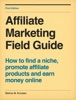 Affiliate Marketing Field Guide
