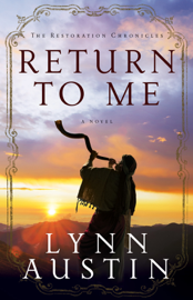 Return to Me (The Restoration Chronicles Book #1) book