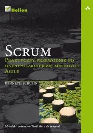 Scrum. Praktyczny przewodnik po najpopularniejszej metodyce Agile - Kenneth S. Rubin