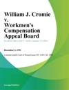 William J Cromie V Workmens Compensation Appeal Board Anchor Hocking Corporation