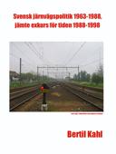 Svensk järnvägspolitik 1963-1988