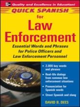 Quick Spanish For Law Enforcement