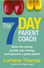 The 7 Day Parent Coach