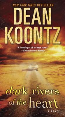 Dean Koontz - Dark Rivers of the Heart book