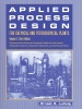 Applied Process Design For Chemical And Petrochemical Plants: Volume 2 (Enhanced Edition)