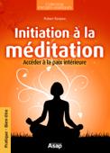 Initiation à la méditation : Accéder à la paix intérieure