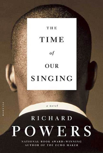 Richard Powers - The Time of Our Singing