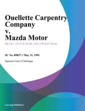 Ouellette Carpentry Company v. Mazda Motor