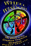 Wheel Of Wisdom The Whole-brain Creative Thinking Game