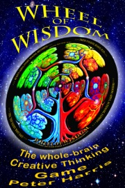 Wheel Of Wisdom The Whole Brain Creative Thinking Game