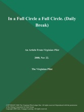 In a Full Circle a Full Circle (Daily Break)