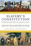 Slaverys Constitution