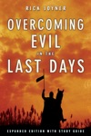 Overcoming Evil In The Last Days