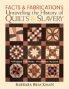 Facts  FabricationsUnraveling The History Of Quilts  Slavery