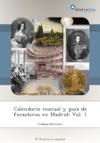 Calendario Manual Y Gua De Forasteros En Madrid Vol 1