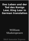 Das Leben Und Der Tod Des Konigs Lear King Lear In German Translation