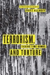Terrorism Ticking Time-Bombs And Torture