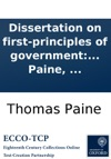 Dissertation On First-principles Of Government By Thomas Paine