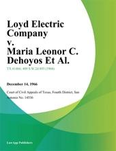 Loyd Electric Company V. Maria Leonor C. Dehoyos Et Al.