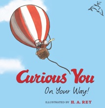 Curious George Curious You: On Your Way! (Read-aloud)