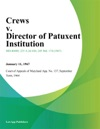 Crews V Director Of Patuxent Institution