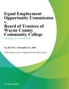 Equal Employment Opportunity Commission V Board Of Trustees Of Wayne County Community College