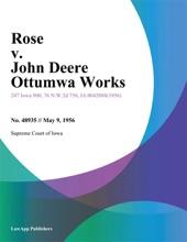 Rose v. John Deere Ottumwa Works