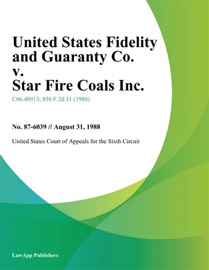 United States Fidelity And Guaranty Co V Star Fire Coals Inc