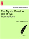 The Mystic Quest A Tale Of Two Incarnations