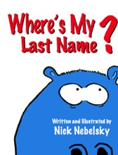 Where's My Last Name? Asks The Blue Hippo Who Finds A Wonderful Surprise